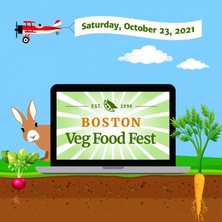Boston Veg Food Fest, Saturday, October 23, 2021